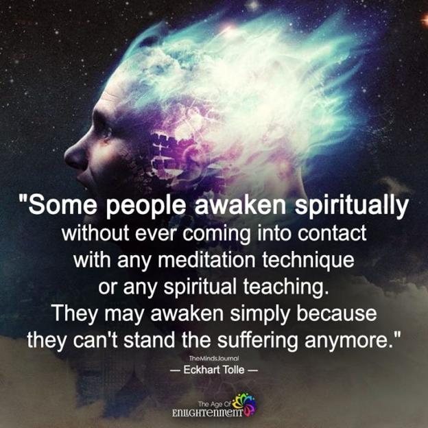 A quote on spiritual awakening by Eckhart Tolle https://themindsjournal.com/spiritual-awakening-signs-and-symptoms/5/