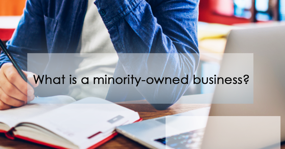 What is a minority-owned businesses? | minority-owned business certification