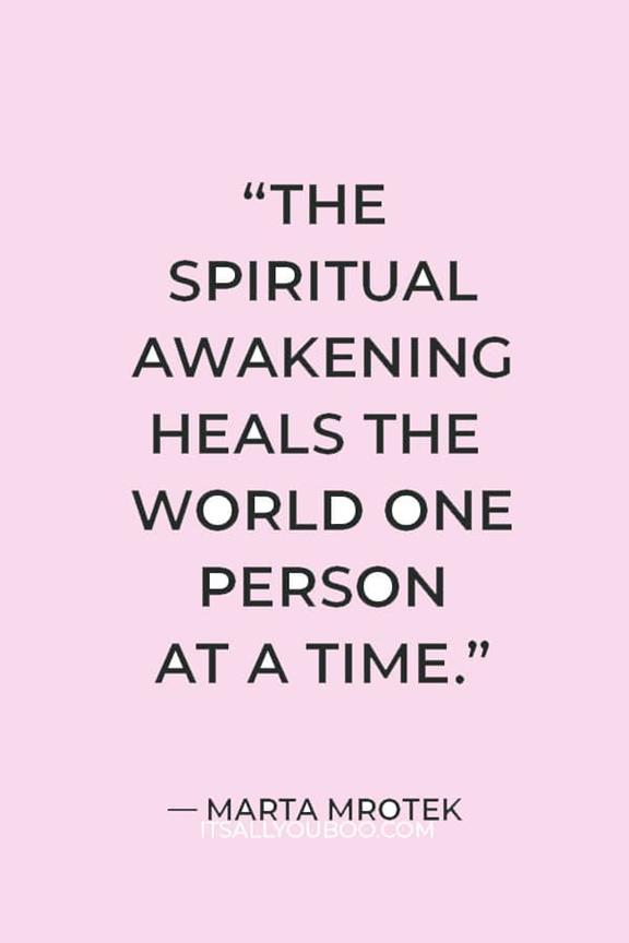 A quote on spiritual awakening by Marta Mrotek https://itsallyouboo.com/spiritual-awakening/